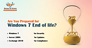 Are You Prepared for Windows 7 End of life? By businessict