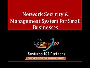 Network security & management system for small businesses