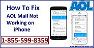 How to Fix AOL Mail Not Working On iPhone | +1-855-599-8359