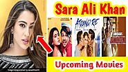 Sara Ali Khan Super Hit Upcoming Movies List (2020-2021) With Release Date and Full Star Cast Detail