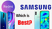 Samsung vs Redmi Xiaomi Which is Best?