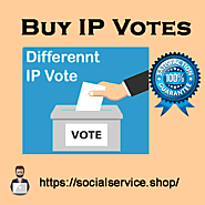 Buy IP Votes - For win your online contest vote, HQ quality,100% safe