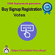 Buy Signup Registration Votes & Buy Votes For win Any online contest