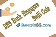 DBS Bank Singapore Swift Code - BanksinSG.COM