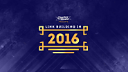 The Damn Best Link Building Guide in 2016 (Possibly Ever)