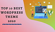 10 Best WordPress Themes For Bloggers And Affiliate Marketers In 2020