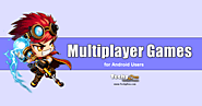 9 Best Multiplayer android Games to Play with Friends online