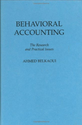 Behavioral Accounting: The Research and Practical Issues