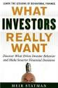 What Investors Really Want (Statman)