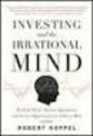 Investing and the Irrational Mind (Koppel)