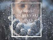 Best Cross Country Ski Gloves - Top 10 Reviews In 2020