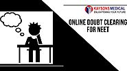 Online doubt clearing for NEET