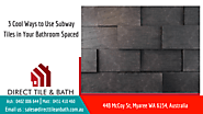 3 Cool Ways to Use Subway Tiles in Your Bathroom Space