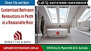 Customised Bathroom Renovations in Perth at a Reasonable Rate