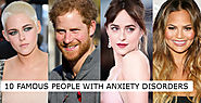 10 Famous People with Anxiety Disorders - anxietysupport4u