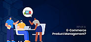 What is E-commerce Product Management? - StoreFrog