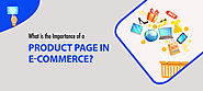 What is the Importance of a Product Page in E-commerce? - StoreFrog