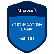 With Microsoft, MS-101 Practice Test Questions Pass the Certification in One Go