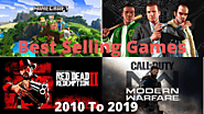 Best Selling Games 2010 to 2019 - Gamers Mania