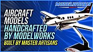 Aircraft Models handcrafted by Modelworks are built by Master Artisans