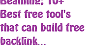 4428812 beaming 10 best free tool s that can build free backlink 185px