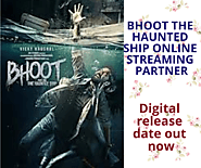 Bhoot the haunted ship online streaming partner digital release date