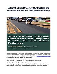 Select the Best Driveway Contractors and They Will Provide You with Better Pathways by Zil Concrete - Issuu