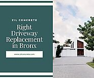 Right Driveway Replacement in Bronx