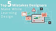 Top 5 Mistakes Designers Make While Learning Design | Posts by websitedesignlosangeles | Bloglovin'