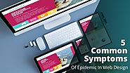 5 Common Symptoms Of Epidemic In Web Design