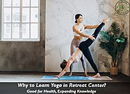 Why to Learn Yoga in Retreat Center? – Yoga and Fitness