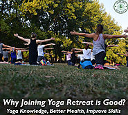 Why Joining Yoga Retreat is Good? - hemabisht8's blog