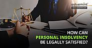 How Can Personal Insolvency be Legally Satisfied? - Solvemint