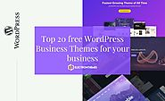 Top 20 free WordPress Business Themes for your business