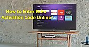 How to Enter Roku Activation Code Online?