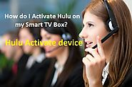 Untitled — How do I Activate Hulu on my Smart TV Box?