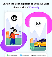 Enrich the user experience with our Uber clone script - Wooberly
