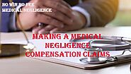 Making a Medical Negligence Claims | Medical Negligence Solicitors