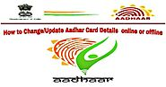 How to Change/Update Aadhar Card Details online or offline