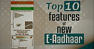 E-Aadhaar Card Download: Check Out the Top 10 New Features of the Electronic Aadhaar Card