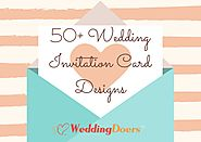 50+ Wedding Invitation Card Designs For You