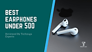 Best Earphone Under 500 in India 2020 | Buyers Guide | Updated
