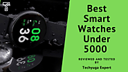 Best Smartwatches Under 5000 In India (Buyer's Guide - 2020) | Techyuga