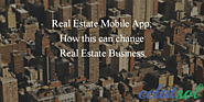 Real Estate Mobile App - How it can change Real Estate Business -