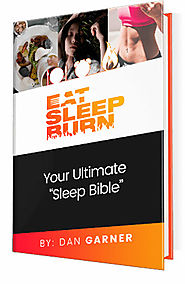 Eat Sleep Burn Review - Does Dan Garner's Program Really Work?