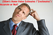 "Zillows Home Value Estimates (""Zestimates""), Accurate or Not?"