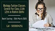 Best Biology Coaching Classes in Rohini
