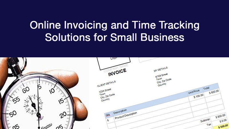 Headline for Online Invoicing and Time Tracking Solutions for Small Business