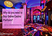 why do you need to buy online casino platform