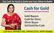 How you reach to the trusted Gold Buyer in Delhi NCR?